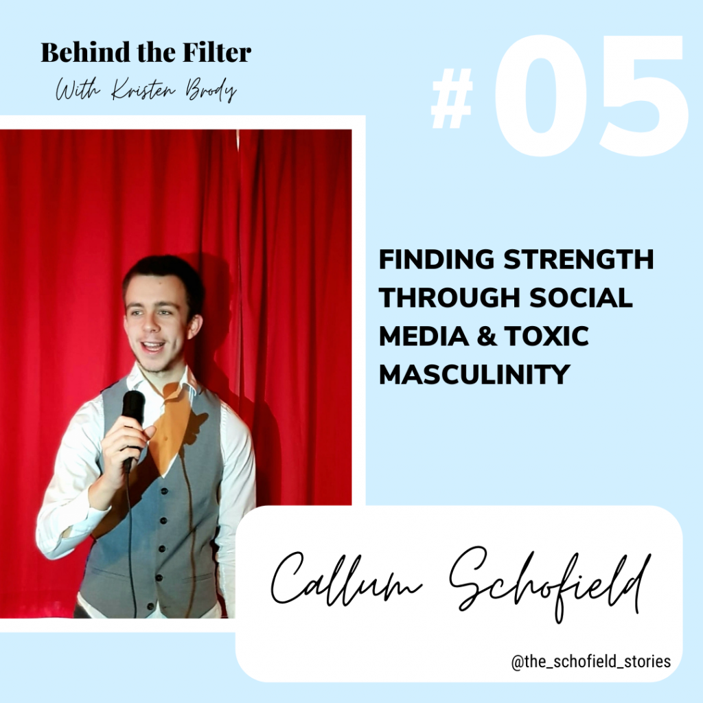 Callum Schofield Masculinity and Finding Strength through Social Media